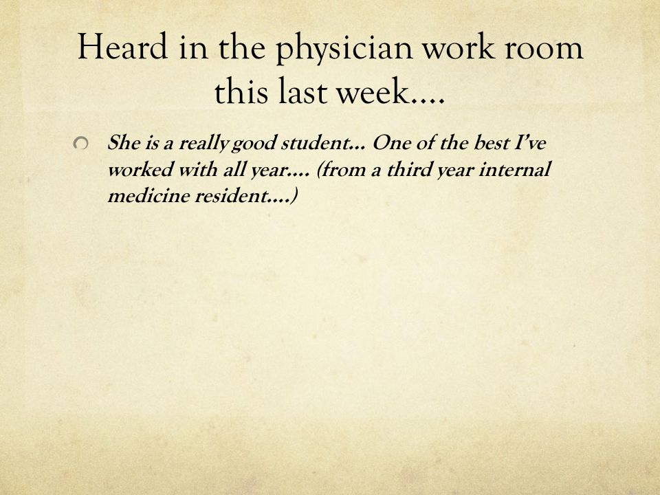 Heard in the physician work room this last week….
