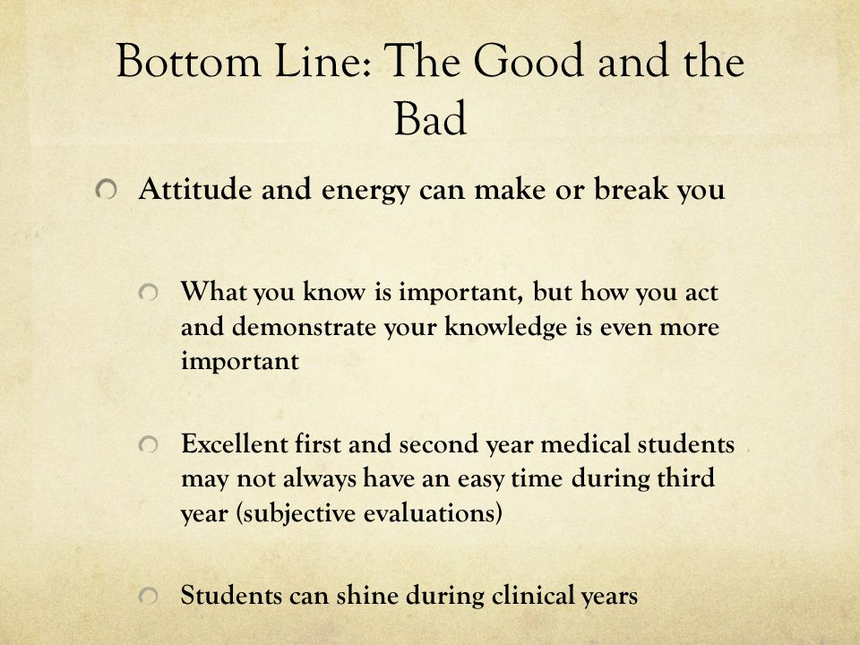 Bottom Line: The Good and the Bad