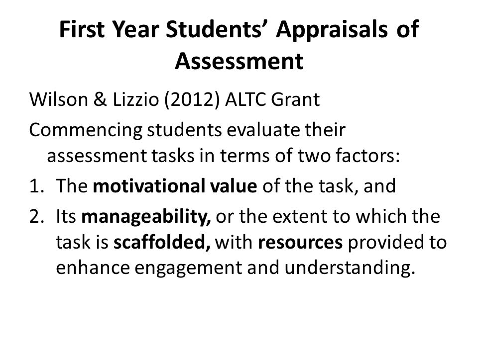 First Year Students' Appraisals of Assessment