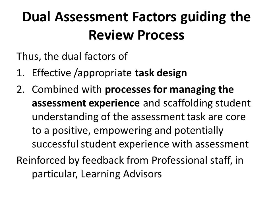 Dual Assessment Factors guiding the Review Process