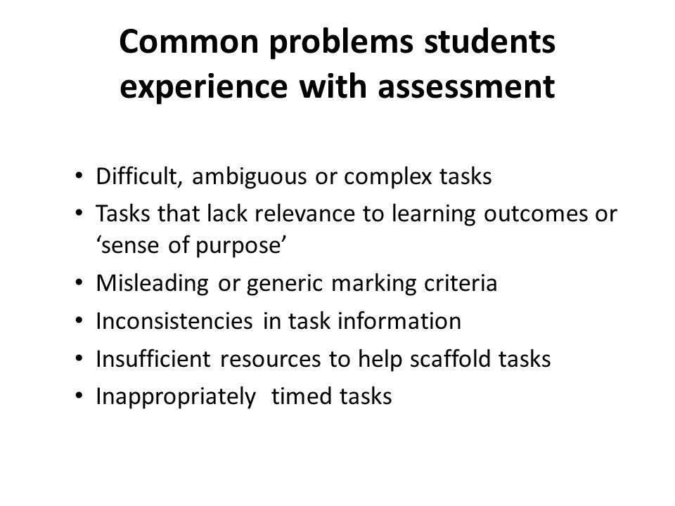 Common problems students experience with assessment
