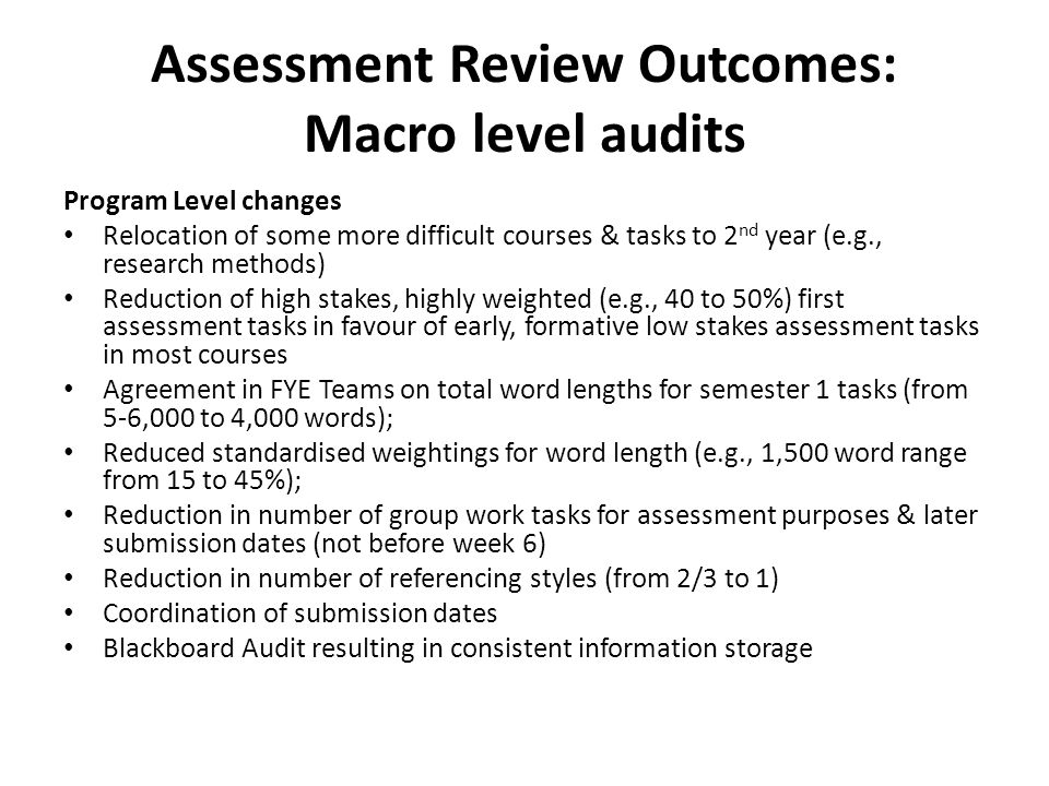 Assessment Review Outcomes: Macro level audits