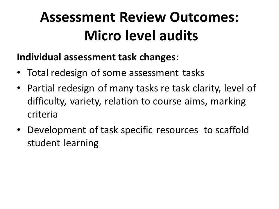Assessment Review Outcomes: Micro level audits