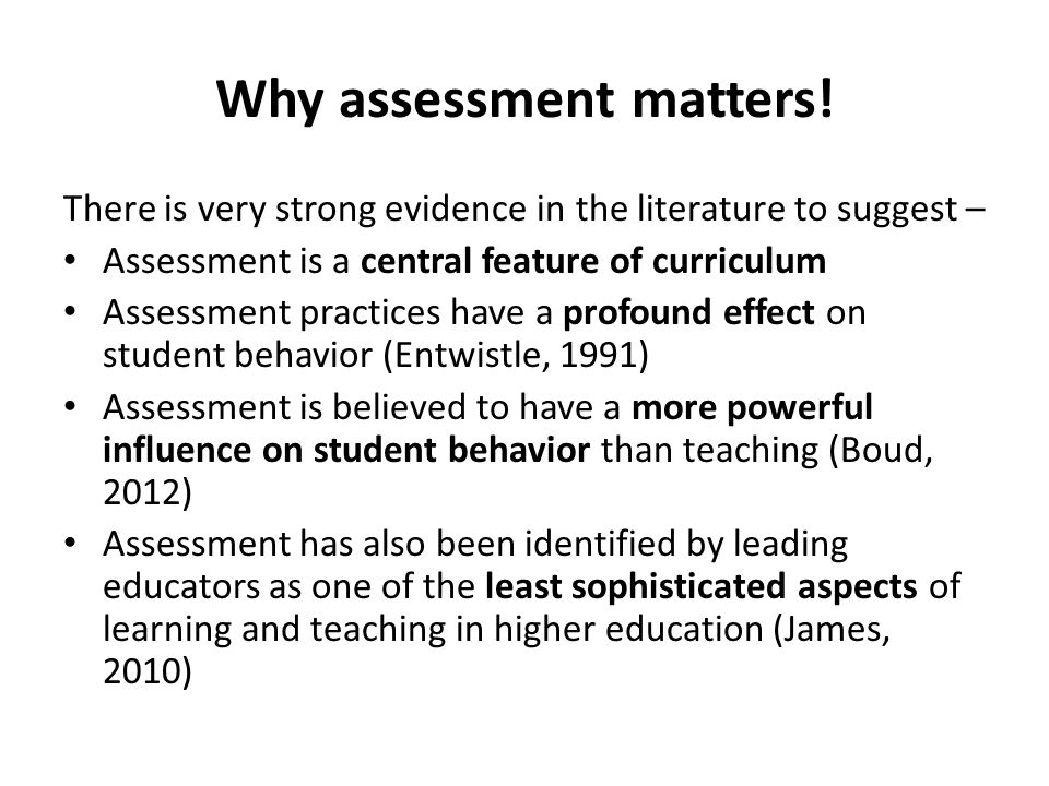 Why assessment matters!