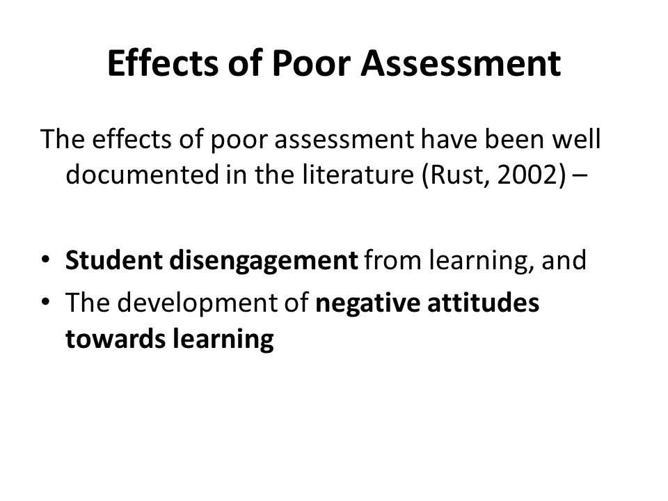 Effects of Poor Assessment
