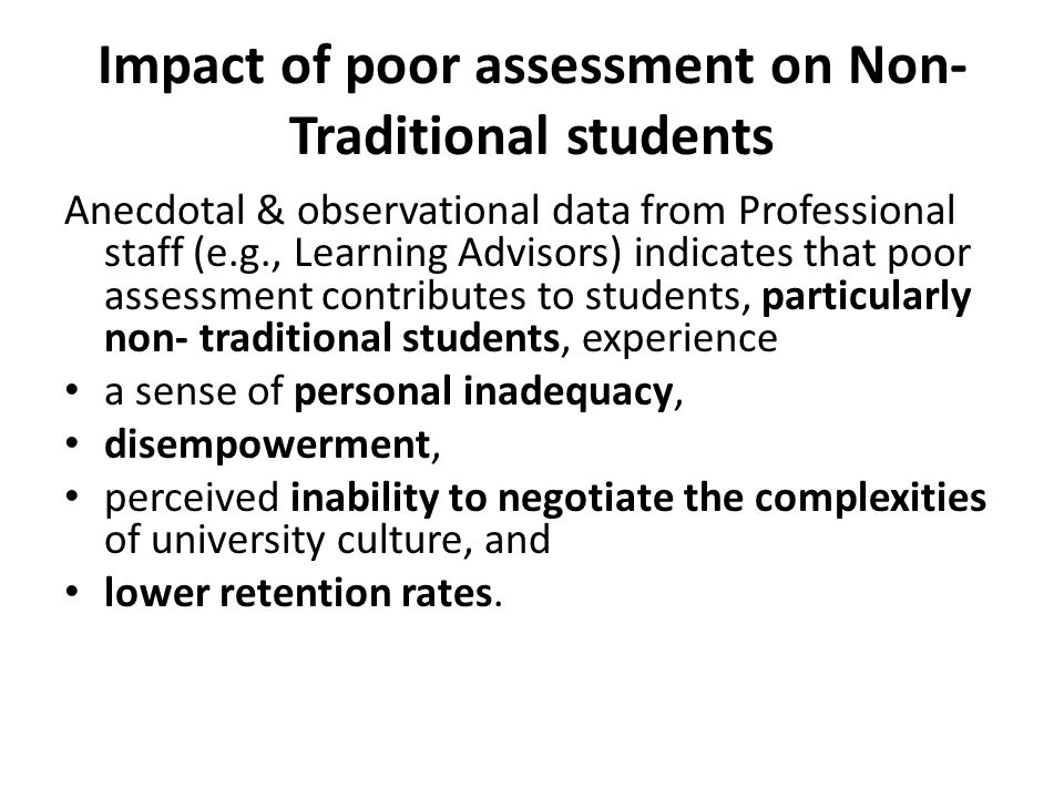 Impact of poor assessment on Non-Traditional students