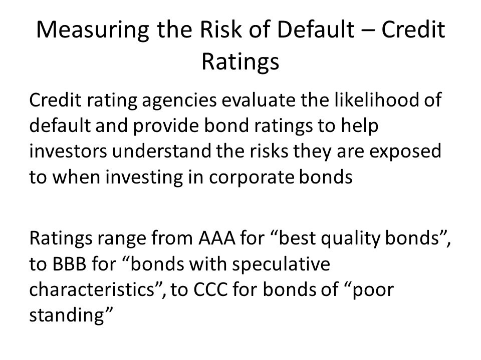 Measuring the Risk of Default – Credit Ratings