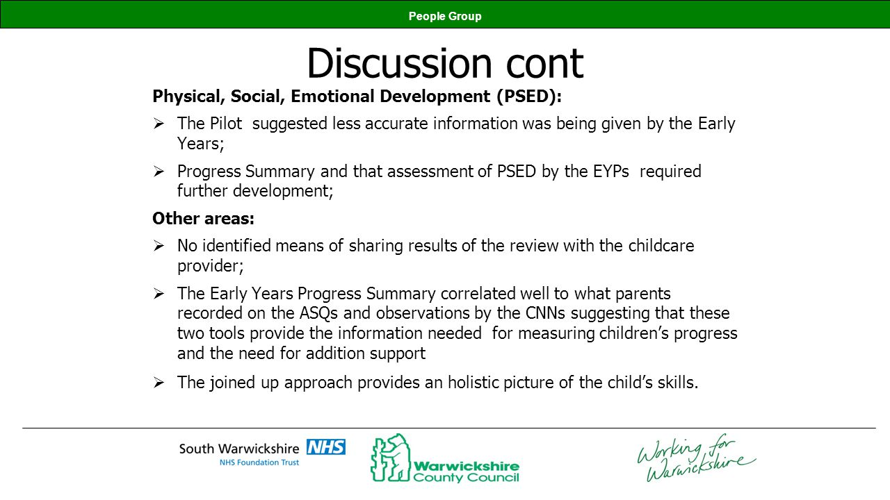Discussion cont Physical, Social, Emotional Development (PSED):