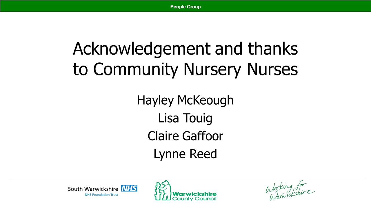 Acknowledgement and thanks to Community Nursery Nurses