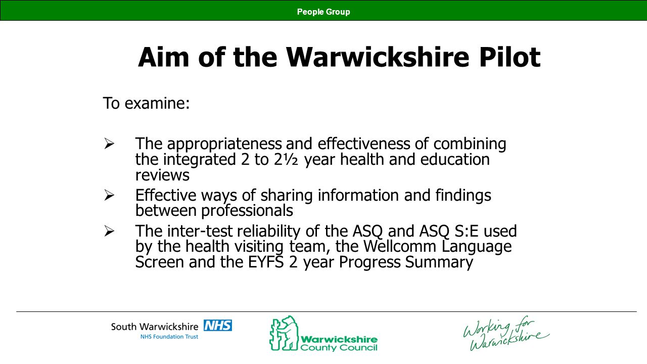 Aim of the Warwickshire Pilot