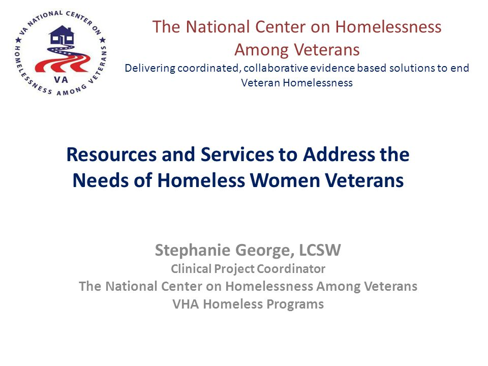 Resources and Services to Address the Needs of Homeless Women Veterans