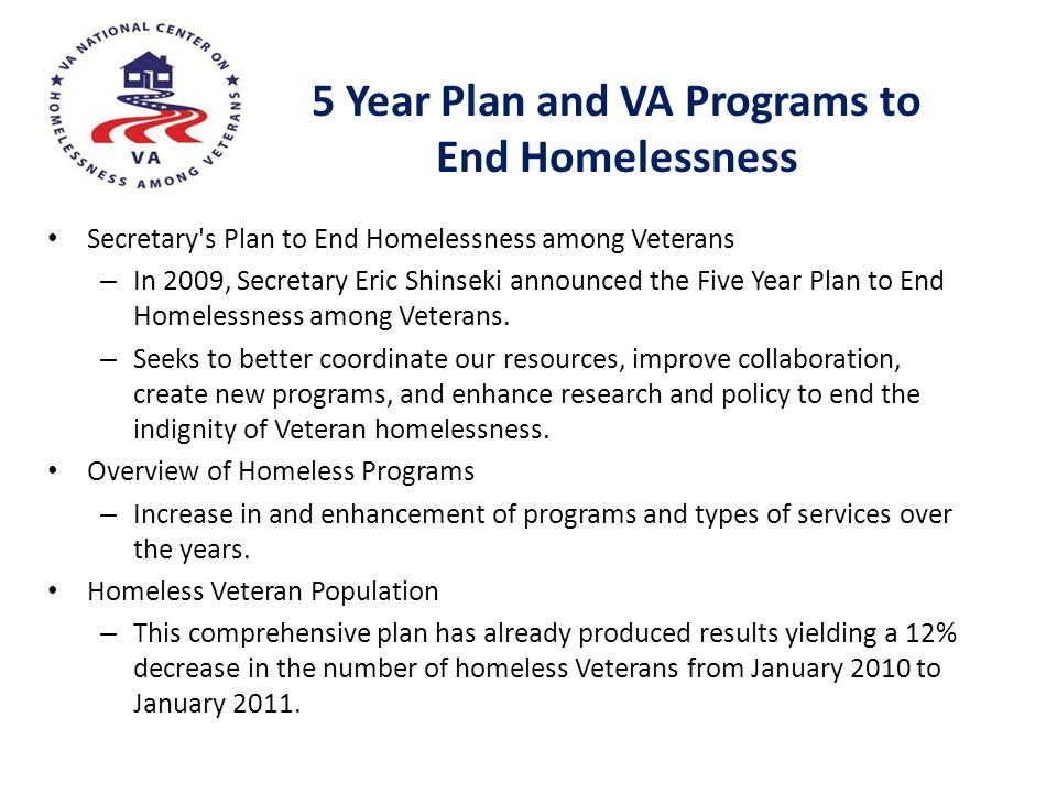 5 Year Plan and VA Programs to End Homelessness