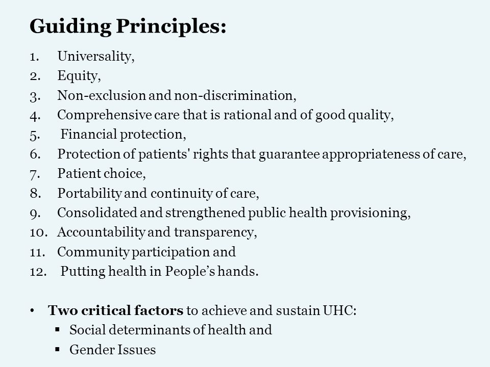Guiding Principles: Universality, Equity,