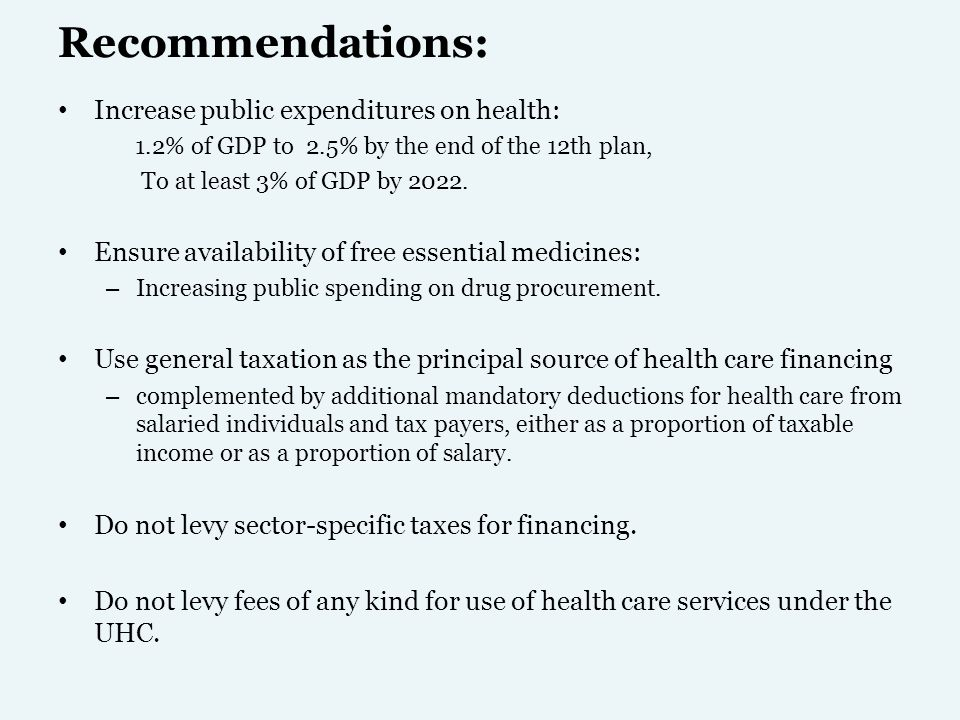 Recommendations: Increase public expenditures on health: