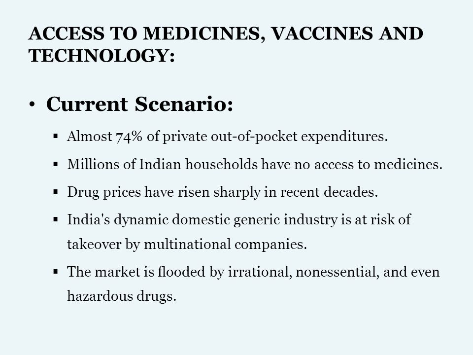 ACCESS TO MEDICINES, VACCINES AND TECHNOLOGY: