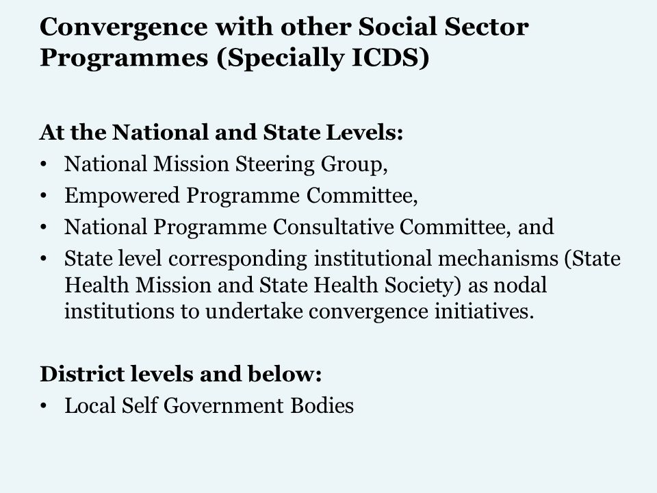 Convergence with other Social Sector Programmes (Specially ICDS)