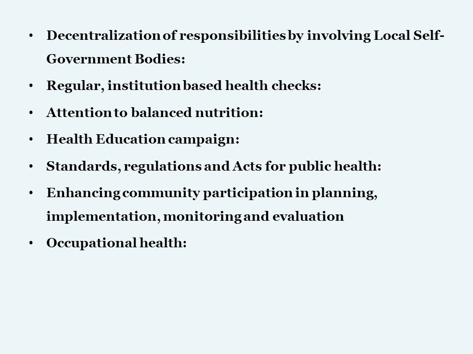 Decentralization of responsibilities by involving Local Self-Government Bodies: