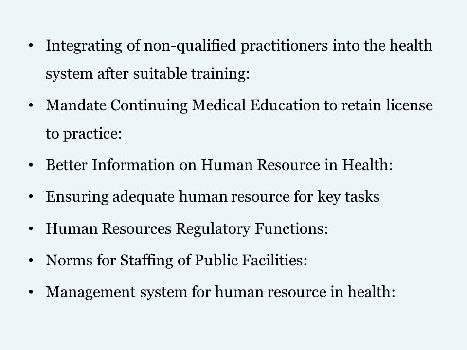 Integrating of non-qualified practitioners into the health system after suitable training: