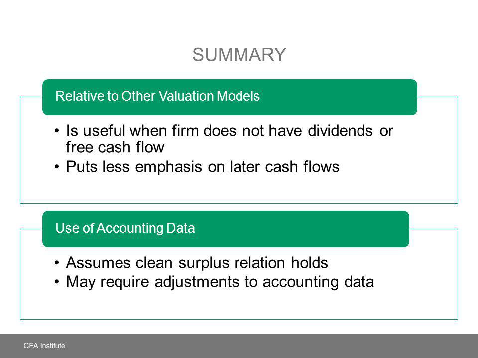 Summary Relative to Other Valuation Models Use of Accounting Data