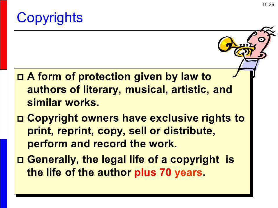 Copyrights A form of protection given by law to authors of literary, musical, artistic, and similar works.