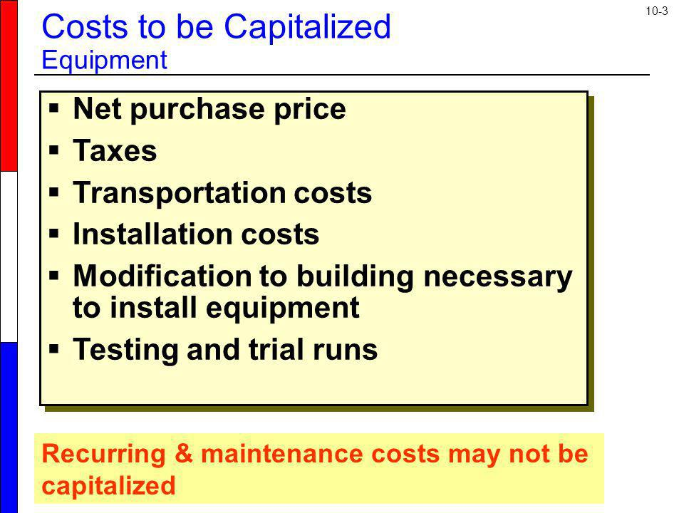 Costs to be Capitalized Equipment