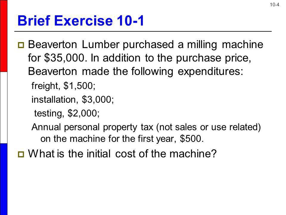 Brief Exercise 10-1