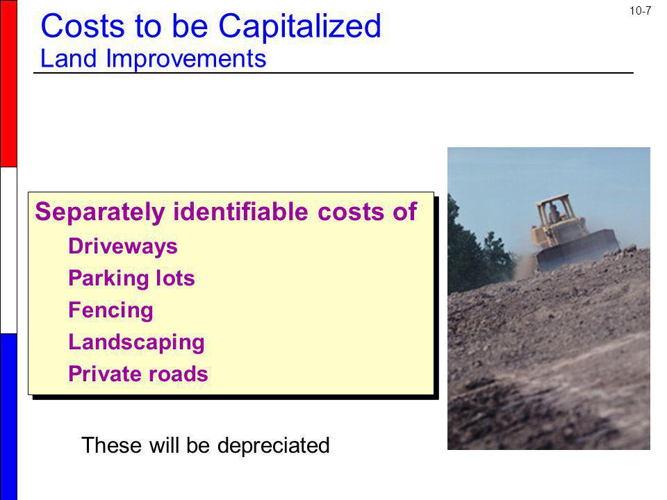 Costs to be Capitalized Land Improvements