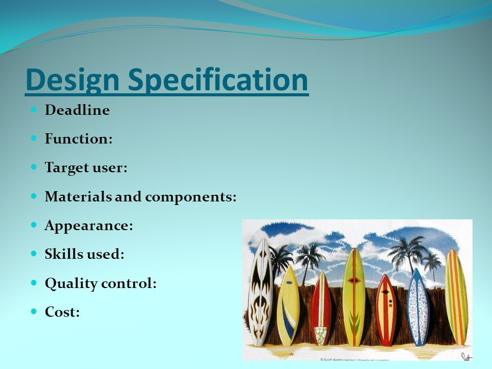 Design Specification Deadline Function: Target user: