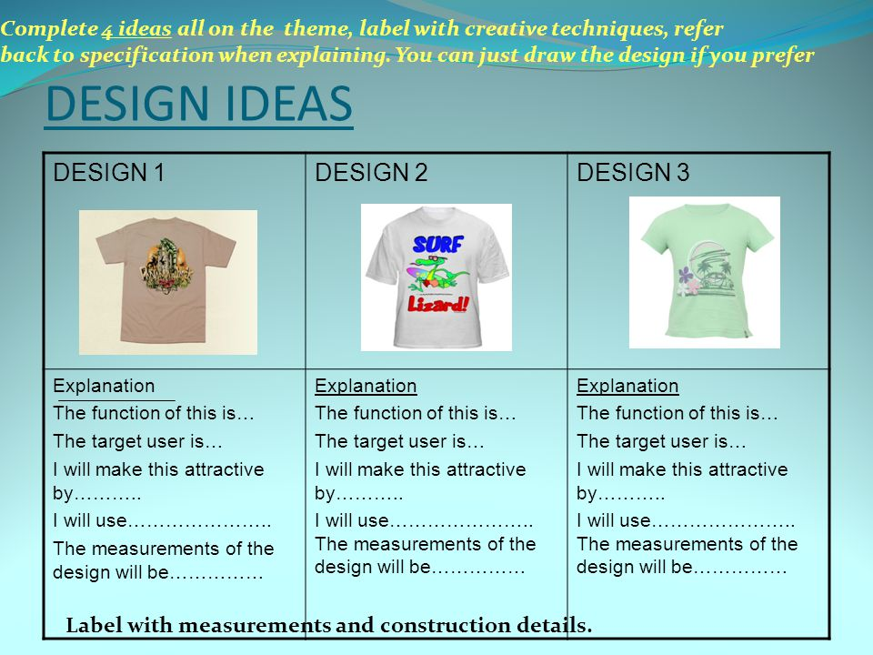 DESIGN IDEAS DESIGN 1 DESIGN 2 DESIGN 3