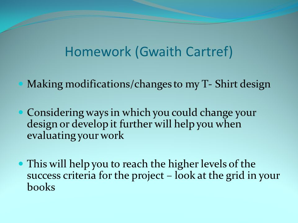 Homework (Gwaith Cartref)