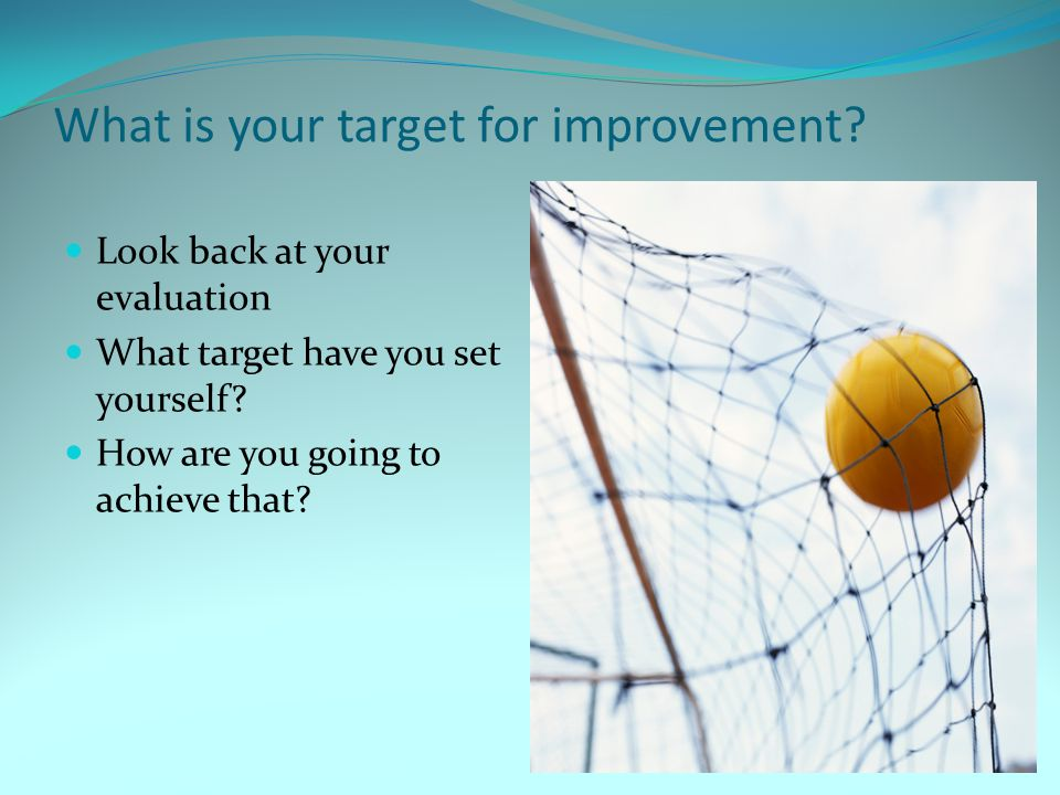 What is your target for improvement