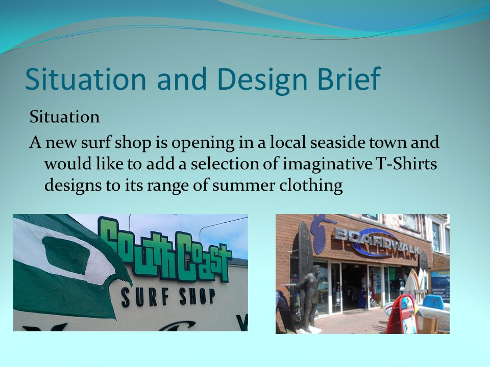 Situation and Design Brief