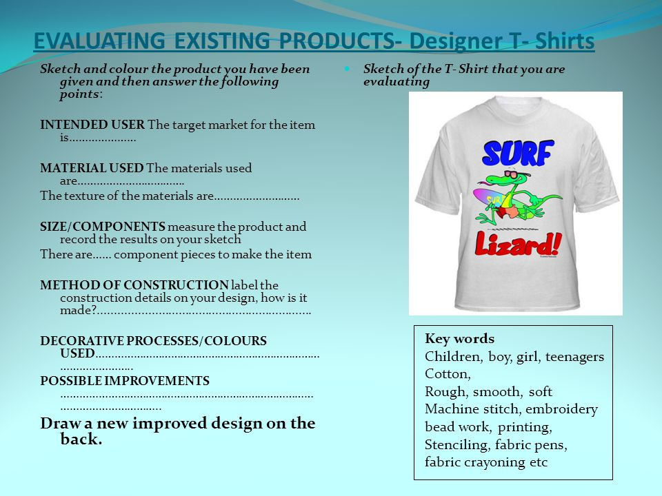 EVALUATING EXISTING PRODUCTS- Designer T- Shirts