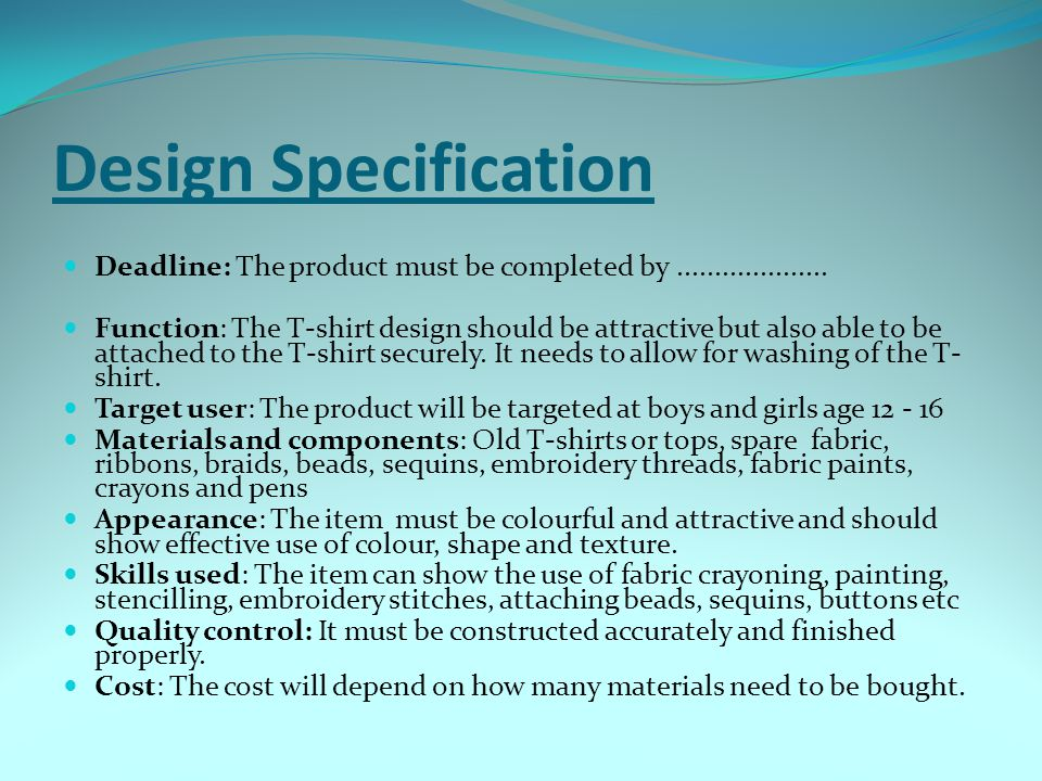 Design Specification Deadline: The product must be completed by ....................