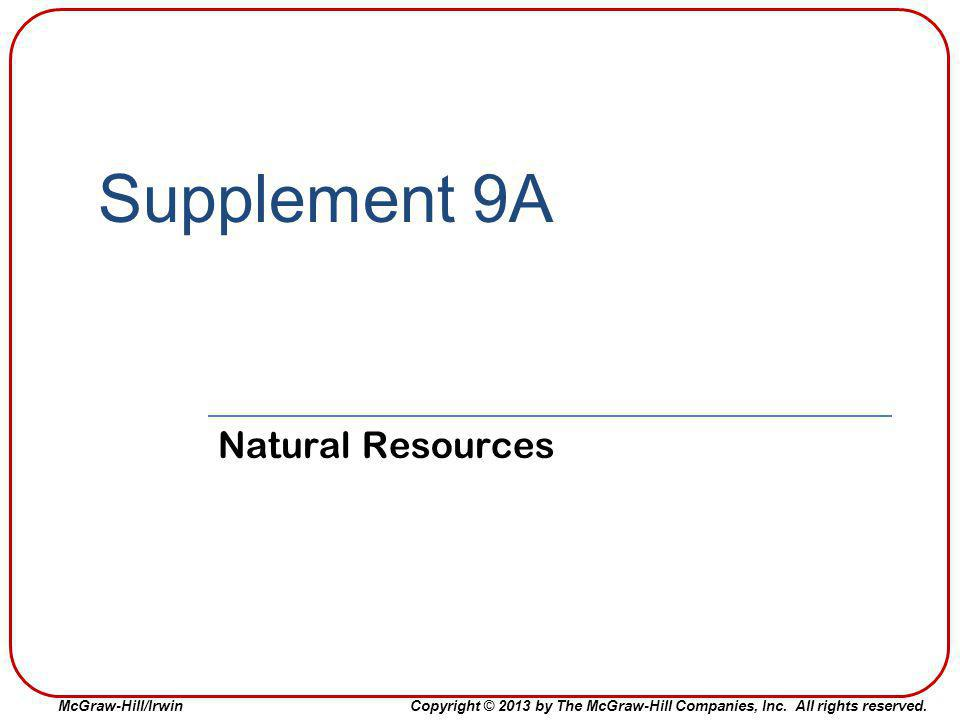 Supplement 9A Natural Resources Supplement 9A: Natural Resources