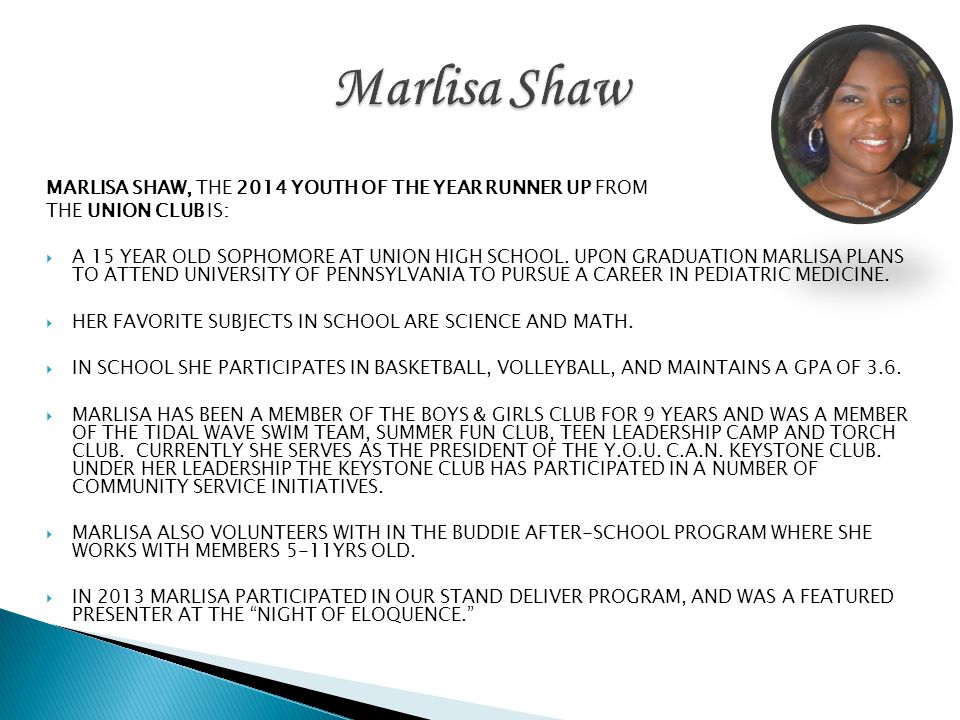 Marlisa Shaw MARLISA SHAW, THE 2014 YOUTH OF THE YEAR RUNNER UP FROM