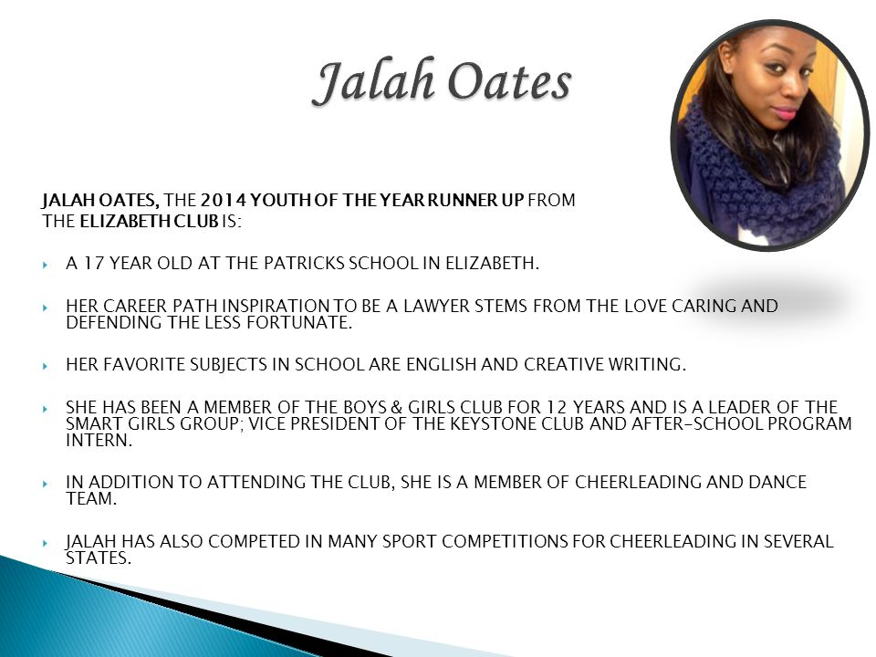 Jalah Oates JALAH OATES, THE 2014 YOUTH OF THE YEAR RUNNER UP FROM