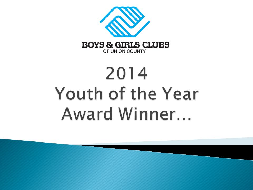 2014 Youth of the Year Award Winner…