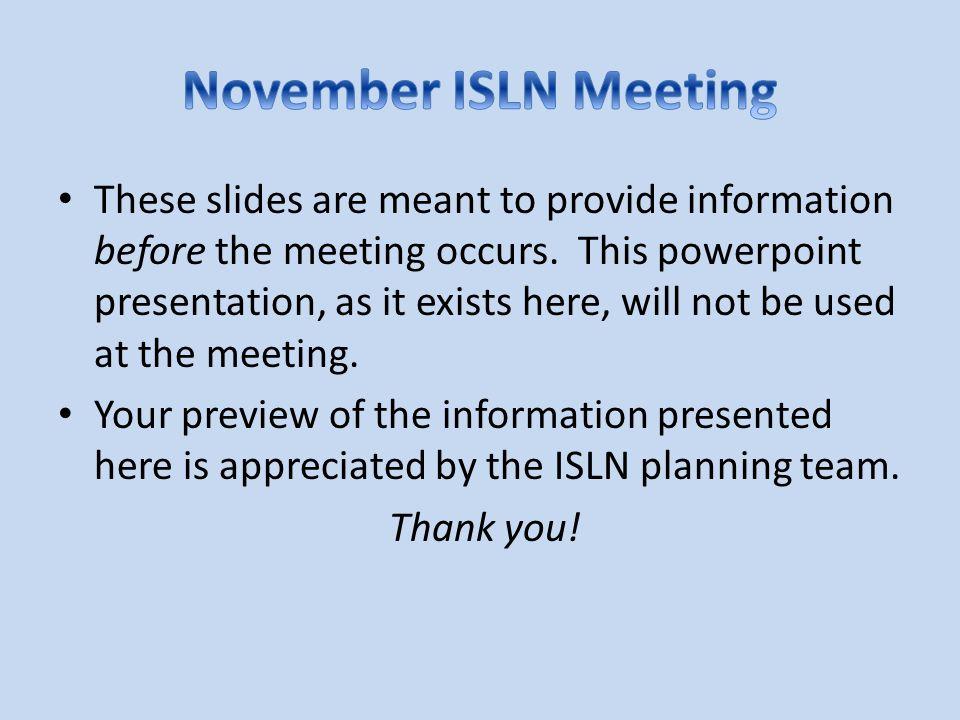 November ISLN Meeting