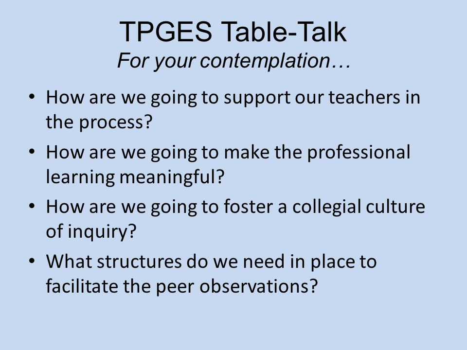 TPGES Table-Talk For your contemplation…