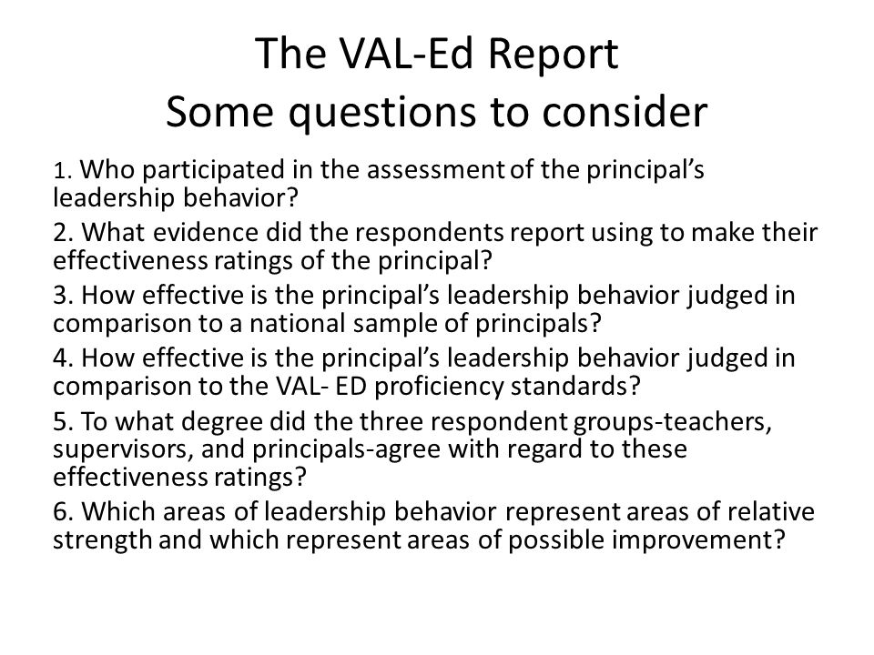 The VAL-Ed Report Some questions to consider