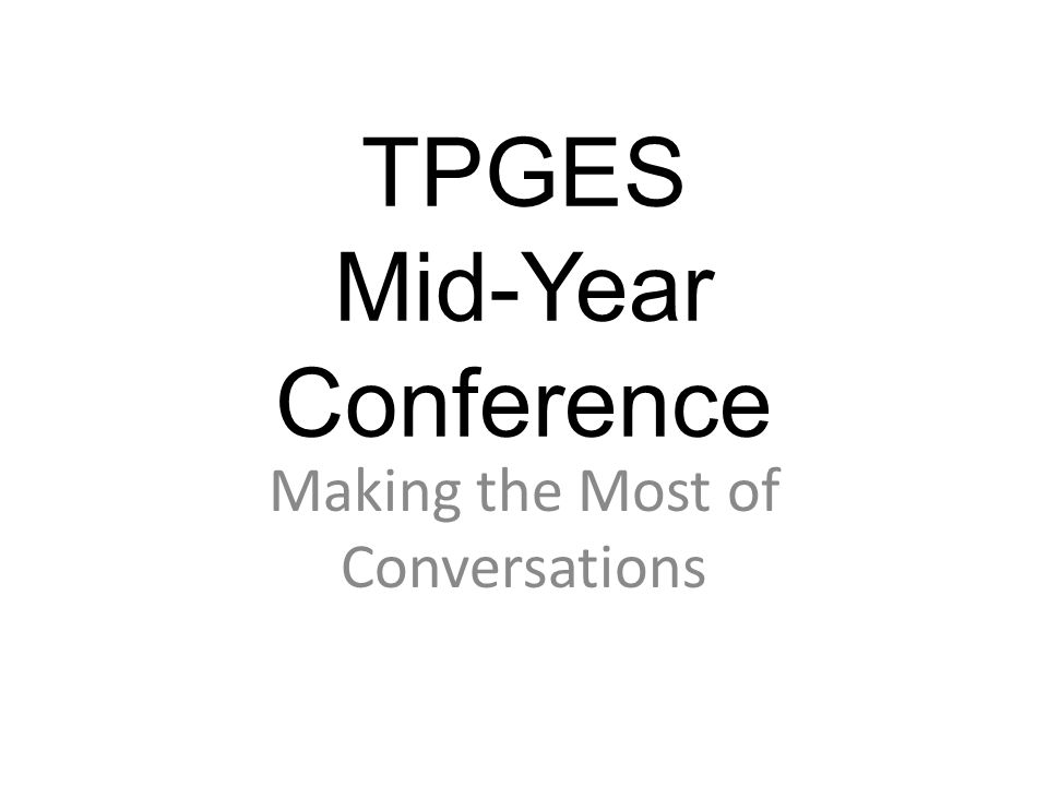 TPGES Mid-Year Conference