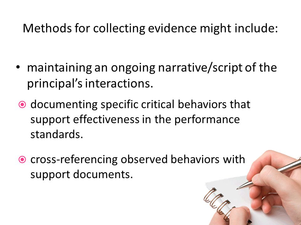 Methods for collecting evidence might include: