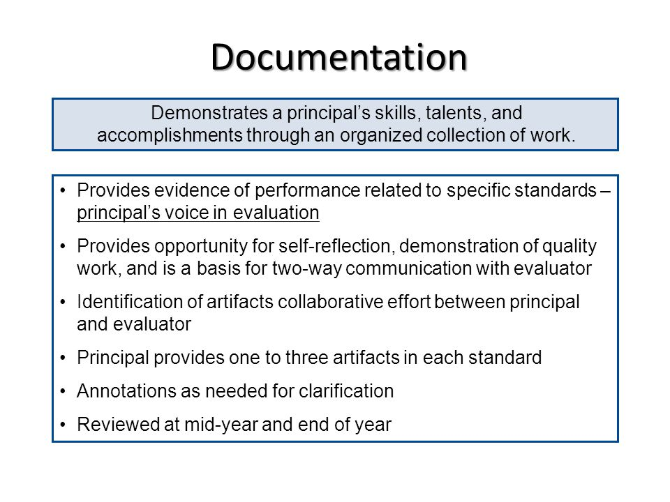 Documentation Demonstrates a principal's skills, talents, and