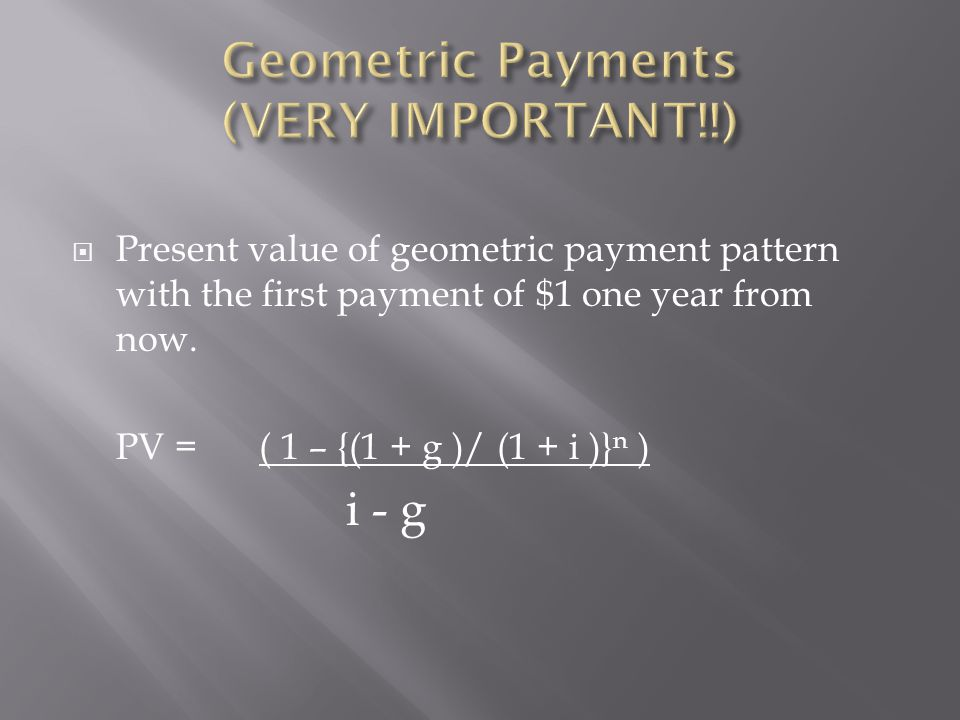 Geometric Payments (VERY IMPORTANT!!)