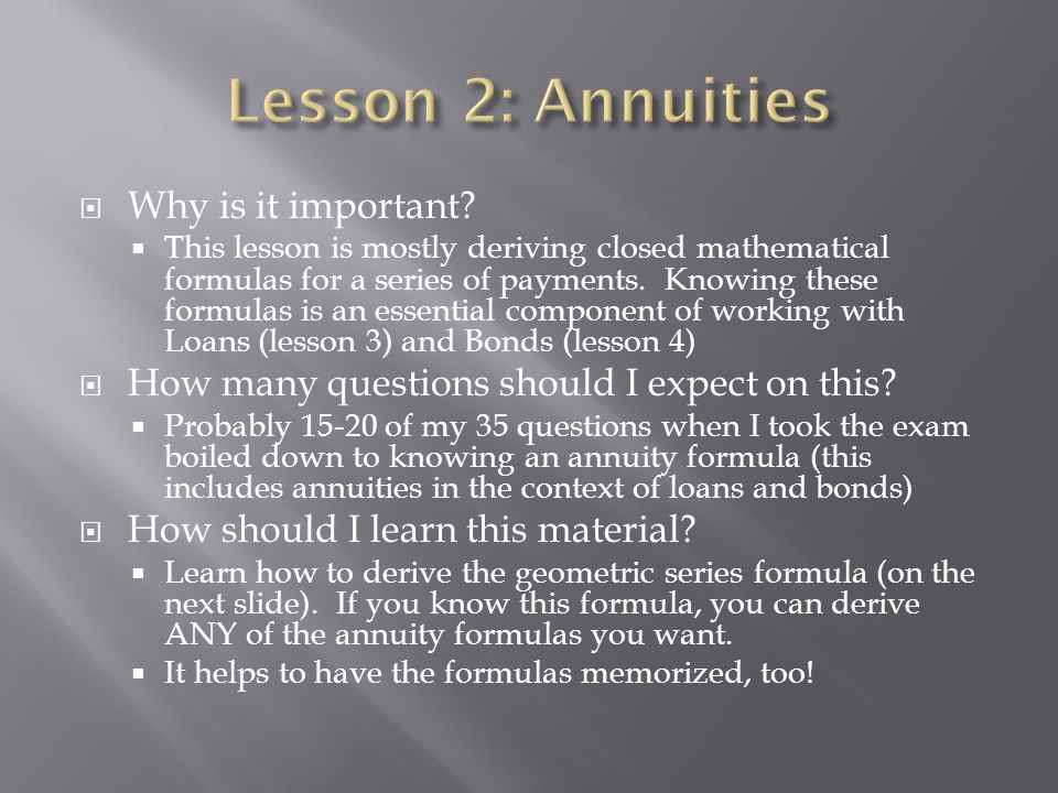 Lesson 2: Annuities Why is it important