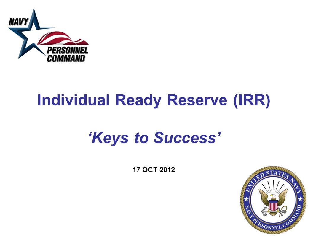 Individual Ready Reserve (IRR) 'Keys to Success' 17 OCT 2012