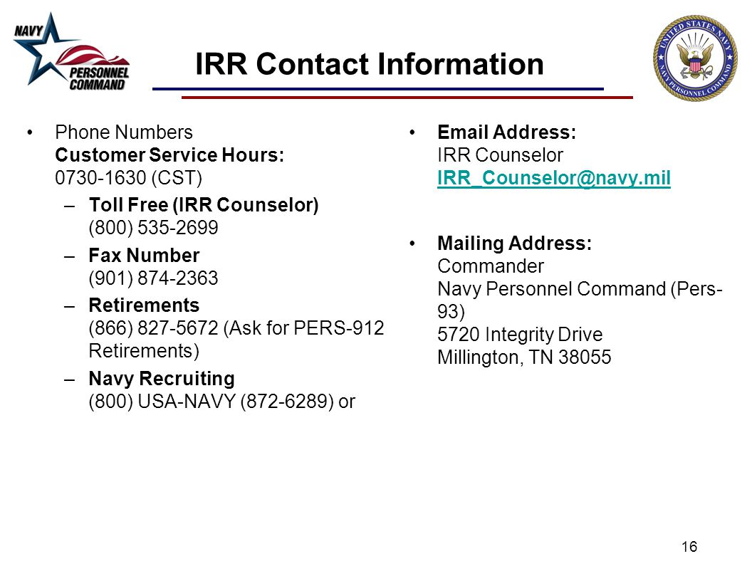 IRR Contact Information Phone Numbers Customer Service Hours: 0730-1630 (CST) Toll Free (IRR Counselor) (800) 535-2699.