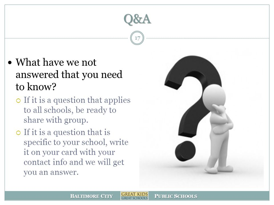Q&A What have we not answered that you need to know