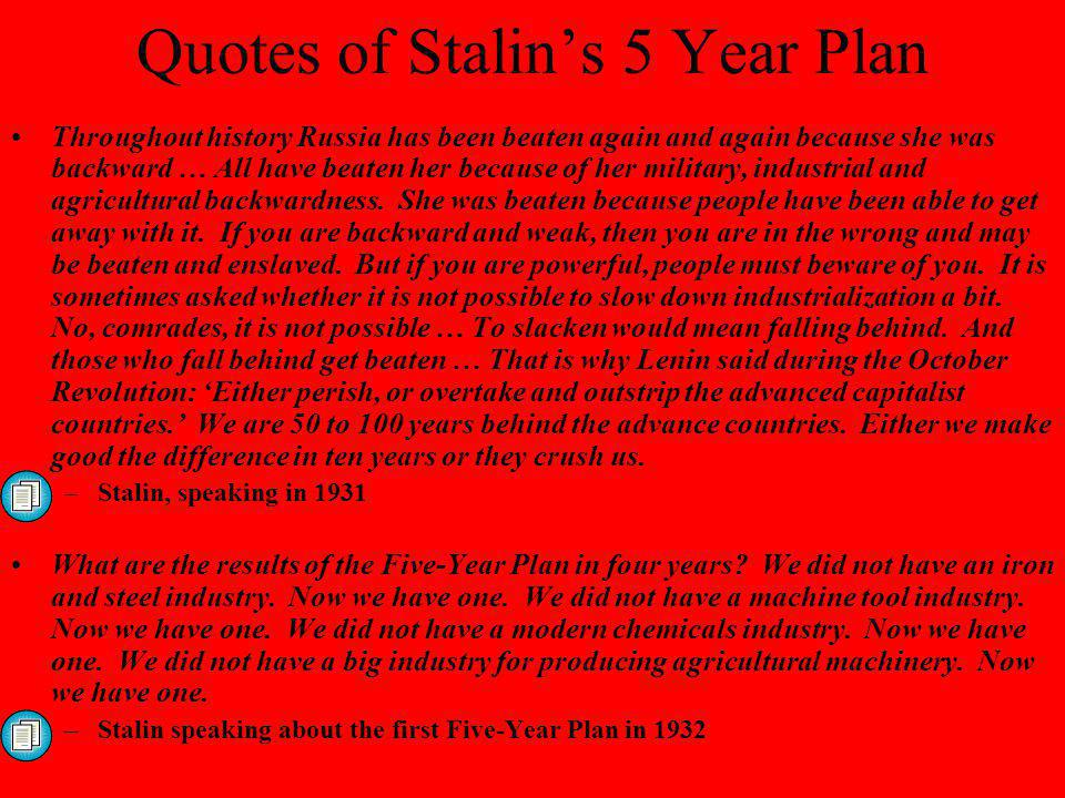 Quotes of Stalin's 5 Year Plan